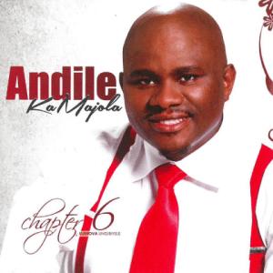 Andile KaMajola - Ngendlala Indumiso